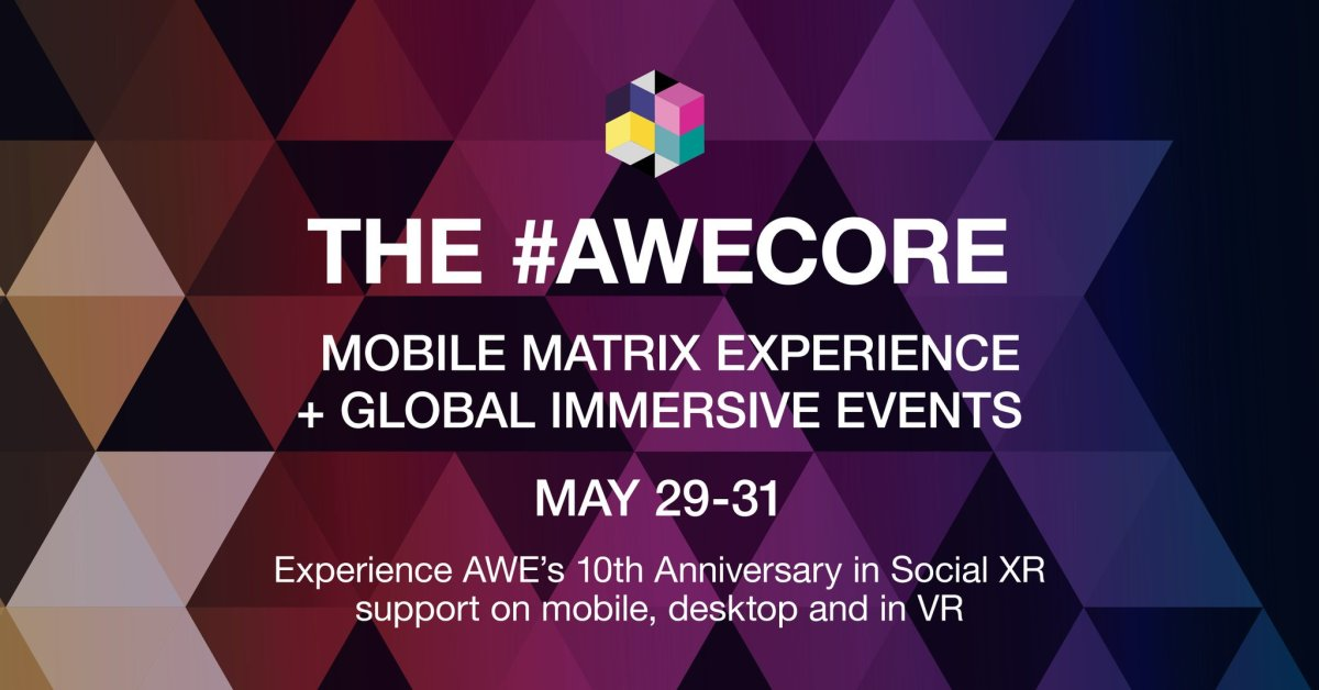Virtual Reality AWE conference – #AWECORE 2019